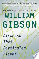 Distrust That Particular Flavor
