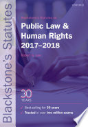 Blackstone s Statutes on Public Law and Human Rights 2017 2018