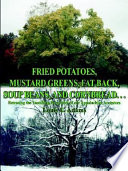 Fried Potatoes, Mustard Greens, Fat Back, Soup Beans, and Cornbread. . .
