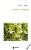 Le Parfum des tilleuls