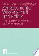 Zeitgeschichte, Wissenschaft und Politik