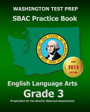 Washington Test Prep Sbac Practice Book English Language Arts Grade 3