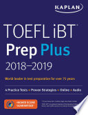TOEFL IBT Prep Plus 2018-2019: 4 Practice Tests + Proven Strategies + Online + Audio
