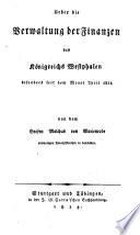 Ueber die Verwaltung der Finanzen des Königreichs Westphalen