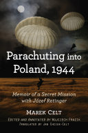 Parachuting into Poland, 1944