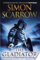 The Gladiator  A Roman Legion Novel