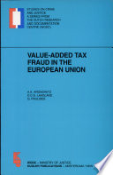 Value added Tax Fraud in the European Union
