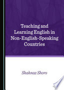 Teaching and Learning English in Non English Speaking Countries