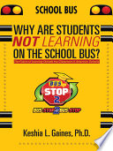 Why Are Students Not Learning on the School Bus