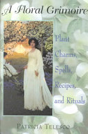 A Floral Grimoire