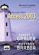 Exploring Microsoft Office Access 2003  Adhesive Bound