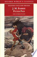 The Admirable Crichton ; Peter Pan ; When Wendy Grew Up ; What Every Woman Knows ; Mary Rose