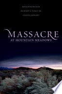 Massacre At Mountain Meadows : a flag of truce, lured unarmed members...