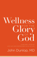 Wellness for the Glory of God Dvds Our Culture Is Obsessed With Getting