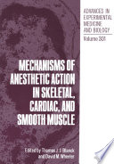 Mechanisms of Anesthetic Action in Skeletal, Cardiac, and Smooth Muscle
