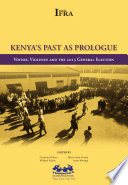 Kenya  s Past as Prologue