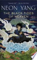 The Black Tides of Heaven
