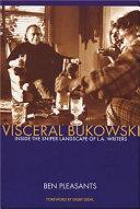 Visceral Bukowski
