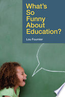 What s So Funny About Education
