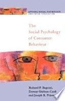 The Social Psychology of Consumer Behaviour