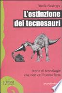 L estinzione dei tecnosauri
