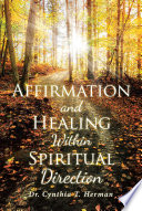 Affirmation And Healing Within Spiritual Direction