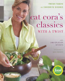 Cat Cora s Classics with a Twist
