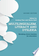 Multilingualism  Literacy and Dyslexia