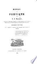 Essai De Poétique ... Seconde édition ... Augmentée D'une Troisième Partie Traitant Du Style : ...