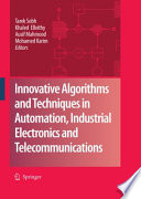 Innovative Algorithms and Techniques in Automation  Industrial Electronics and Telecommunications