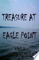 Treasure at Eagle Point