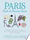 The Paris Bath and Beauty Book Book PDF