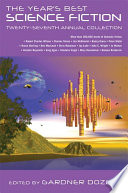 The Year s Best Science Fiction  Twenty Seventh Annual Collection