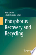 Phosphorus Recovery and Recycling