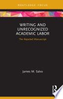Writing and Unrecognized Academic Labor Book PDF