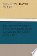 download ebook the house of walderne a tale of the cloister and the forest in the days of the barons' wars pdf epub
