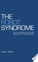 The Robot Syndrome