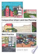 Comparative Urban Land Use Planning