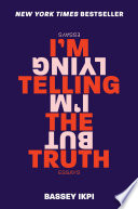 I m Telling the Truth  but I m Lying Book PDF