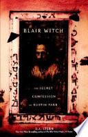 Blair Witch The Secret Confession Of Rustin Parr