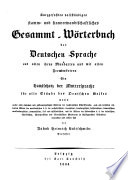 Kurzgefasstes vollst  ndiges stamm  und sinnverwandtschaftliches Gesammt W  rterbuch der deutschen Sprache