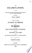 An Examination Of The Passages In The New Testament Quoted From The Old And Called Prophecies Concerning Jesus Christ To Which Is Prefixed An Essay On Dreams Also An Appendix