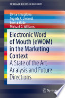 Electronic Word of Mouth  eWOM  in the Marketing Context