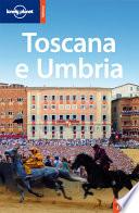 Toscana e Umbria