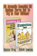 80 Aromatic Essential Oil Recipes You ve Got to Try in Your Diffuser
