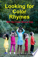 Looking For Color Rhymes with the Color Rhyme Kids