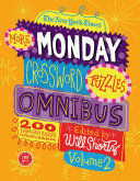 The New York Times More Monday Crossword Puzzles Omnibus Volume 2