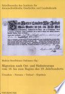 Migration nach Ost- und Südosteuropa vom 18. bis zum Beginn des 19. Jahrhunderts