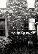 Bone Silence : is lost. the poetic narrator struggles...