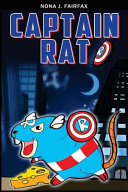 Captain Rat Book 1   SuperHero Series